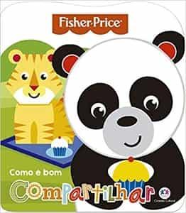 Como é bom compartilhar Fisher Price