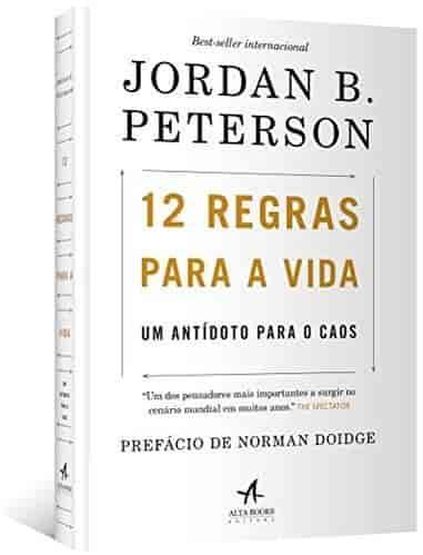 12 Regras Para a Vida - Jordan B. Peterson