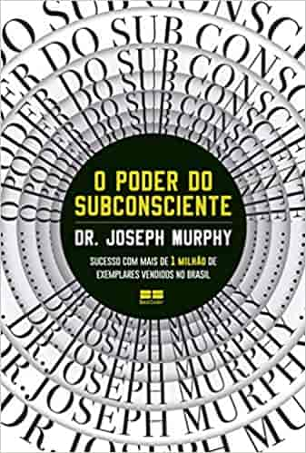 O Poder do Subconsciente - Dr Joseph Murphy