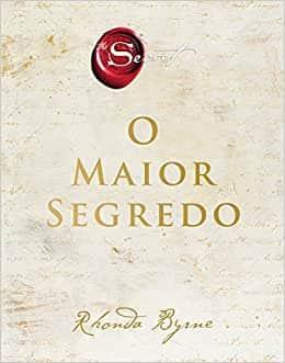 O maior segredo Melhor livro para ler de autoajuda